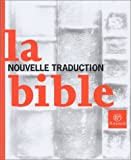 img - for Bible - nouvelle traduction (French Edition) book / textbook / text book