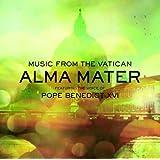 Alma Mater: Featuring The Voice of Pope Benedict XVI