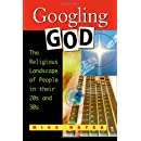 Googling God: The Religious Landscape of People in Their 20s and 30s