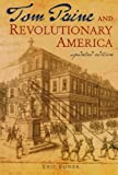 Tom Paine and Revolutionary America (0195174852) by Foner, Eric