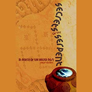 Secrets of the Serpent Audiobook