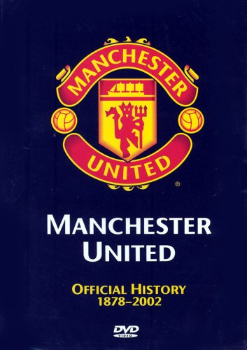 Manchester United: Official History - 1878-2002 [DVD]