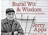 img - for Rural Wit and Wisdom: Time-Honored Values from the Heartland book / textbook / text book