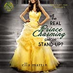 Will the Real Prince Charming Please Stand Up?: Westgate Prep #1 | Ella Martin