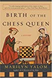 img - for Birth of the Chess Queen: A History book / textbook / text book