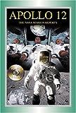 Apollo 12: The NASA Mission Reports Vol 2: Apogee Books Space Series 50