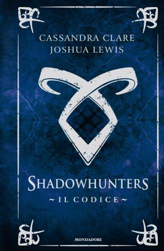 Il codice Shadowhunters PDF