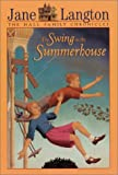 The Swing in the Summerhouse (Hall Family Chronicles, Book 2) (0064401243) by Langton, Jane