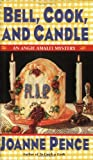 Bell, Cook, and Candle: An Angie Amalfi Mystery (0061030848) by Pence, Joanne