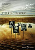 Karl Jenkins The Peacemakers - mixed choir (SATB), optional choir II (high voices) and ensemble - vocal/piano score - ( BH 12434 )