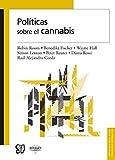 img - for Pol ticas sobre el cannabis (Biblioteca de La Salud) (Spanish Edition) book / textbook / text book