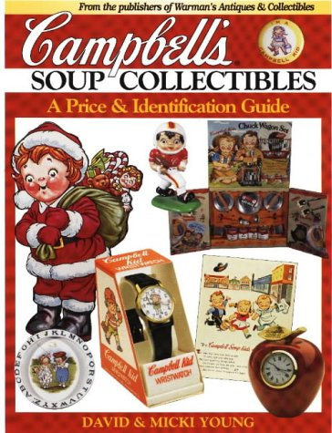 Campbell's Soup Collectibles from A to Z: A Price and Identification Guide