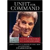Unfit For Command ~ Jerome R. Corsi