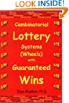 Combinatorial Lottery Systems (Wheels...