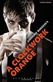 "A ""Clockwork Orange"": Play with Music (Modern Plays)"