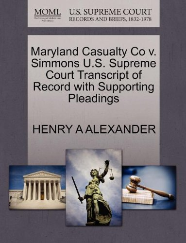 Maryland Casualty Co v. Simmons U.S. Supreme Court Transcript of Record with Supporting Pleadings