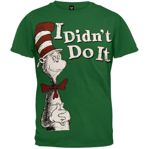 Dr. Seuss - Mens I Didn'T T-Shirt X-Large Dark Green Og Exclusive front-1001248