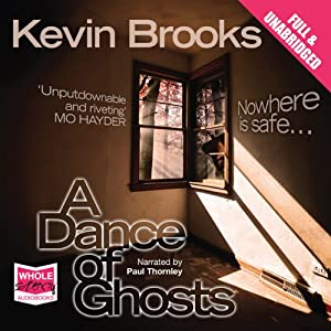 A Dance of Ghosts | [Kevin Brooks]