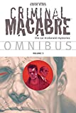 img - for Criminal Macabre Omnibus Volume 3 (Cal Mcdonald Mystery) book / textbook / text book