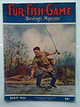 Fur fish game may 1935 harding 39 s magazine vol lxi no 5 for Kansas fish and game