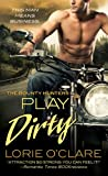 Play Dirty (The Bounty Hunters)