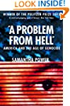 A Problem from Hell: America and the...