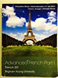 img - for ADVANCED FRENCH PART 1 BYU CUSTOM book / textbook / text book