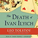 The Death of Ivan Ilyich Audiobook by Leo Tolstoy Narrated by Simon Prebble