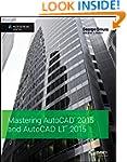Mastering AutoCAD 2015 and AutoCAD LT...