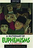 img - for A Dictionary of Euphemisms book / textbook / text book