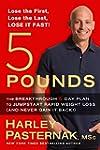 5 Pounds: The Breakthrough 5-day Plan...