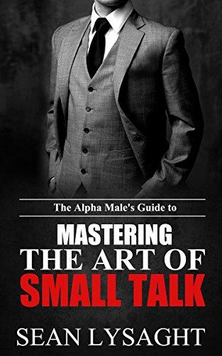SOCIAL SKILLS: The Alpha Male