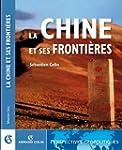 La Chine et ses fronti�res (G�opoliti...
