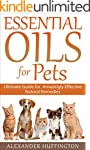 Essential Oils For Pets: Ultimate Gui...
