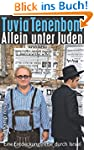 Allein unter Juden: Eine Entdeckungsr...
