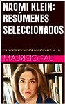 NAOMI KLEIN: RES�MENES SELECCIONADOS:...