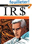 I.R.$ - tome 15 - Plus-values sur la...