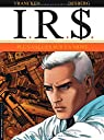 I.R.$., tome 15 : Plus-values sur la mort par Vrancken