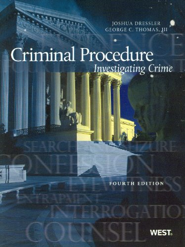 Criminal Procedure: Investigating Crime, 4th (American...