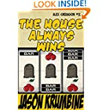 The House Always Wins (Alex Cheradon #3.3)