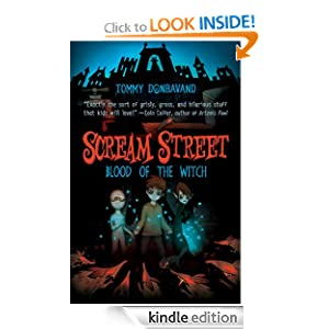 Kindle Daily Deal: Scream Street: Blood of the Witch, by Tommy Donbavand. Publisher: Candlewick (July 12, 2011)