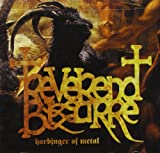 Harbinger of Metal Reverend Bizarre