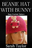 Beanie Hat With Bunny - Easy Crochet Pattern