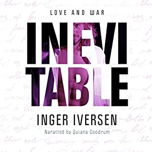 Inevitable: Love and War Audiobook