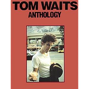 Book:  Tom Waits - Anthology by Tom Waits