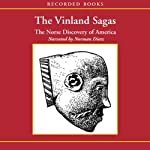 The Vinland Sagas: The Norse Discovery of America |  Recorded Books