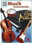 Was ist was, Band 116: Musikinstrumente