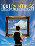 1001 Paintings You Must See Before You Die: Revised and Updated Stephen Farthing