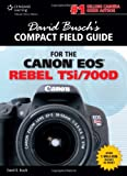 David Busch David Busck Compact Field Guide for Canon Eos Rebel T5