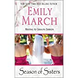 Season of Sisters ~ Emily March